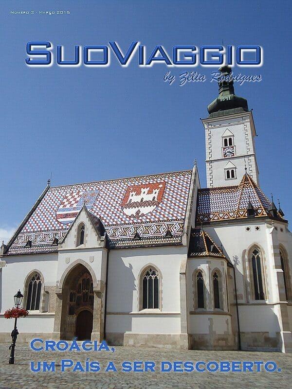 imagem da capa da edição Croácia, um País a ser descoberto. - SuoViaggio N. 3 - Março 2015 - Ano I