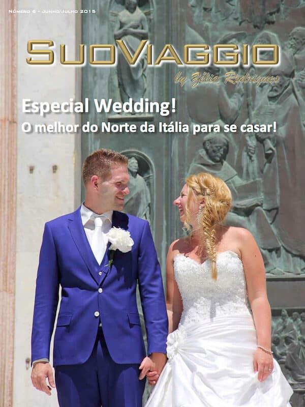 imagem da capa da edição Especial Destination Wedding Itália - SuoViaggio N. 6 - Junho e Julho 2015 - Ano I