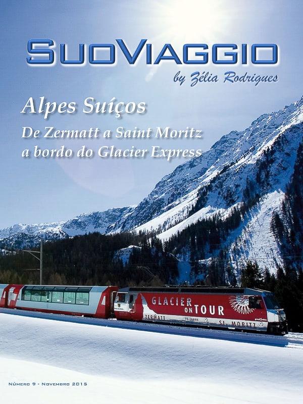 imagem da capa da edição Alpes Suíços De Zermatt a Saint Moritz a bordo do Glacier Express - SuoViaggio N. 9 - Novembro 2015 - Ano I