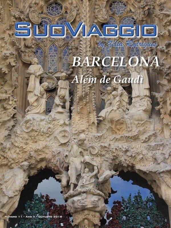 imagem da capa da edição Barcelona Além de Gaudí - SuoViaggio N. 11 - Outubro 2016 - Ano II