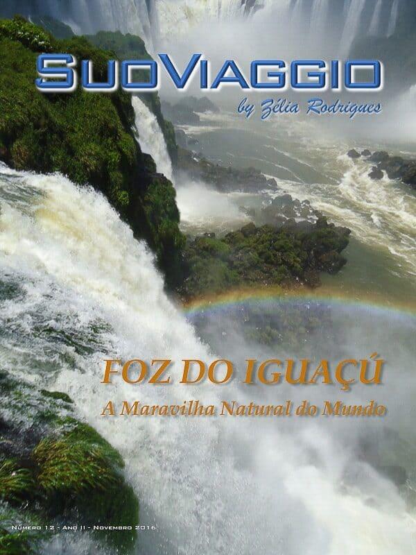 imagem da capa da edição Foz Do Iguaçú - SuoViaggio N. 12 - Novembro 2016 - Ano II