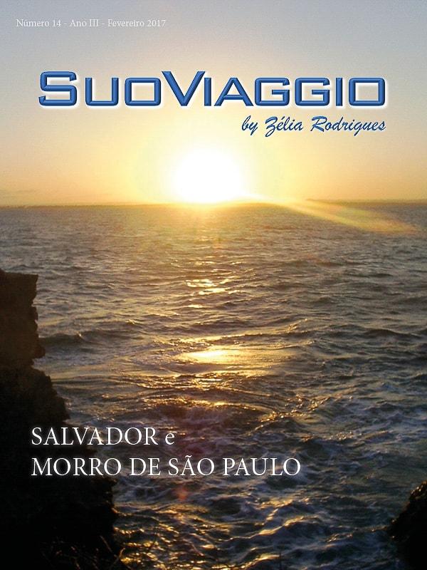 Salvador e Morro de São Paulo - SuoViaggio N. 14 - Fevereiro 2017 - Ano III