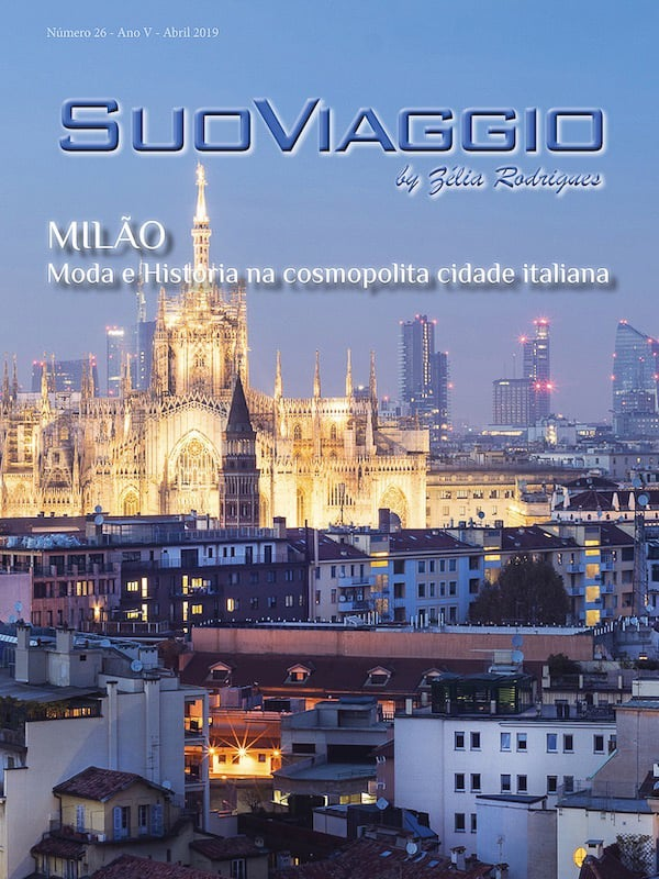 Milão moda e História na cosmopolita cidade italiana - SuoViaggio Revista N. 26 - Abril 2019 - Ano V