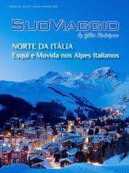 Norte da Itália - Esqui e Movida nos Alpes Italianos - SuoViaggio Revista N. 30 - Janeiro e Fevereiro 2020 - Ano VI