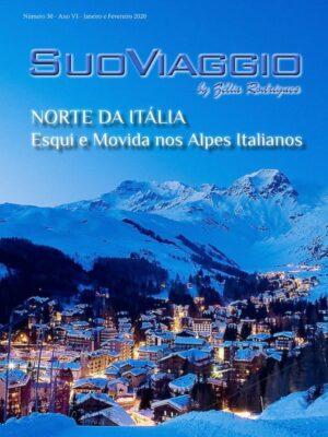 imagem da capa da edição Norte da Itália - Esqui e Movida nos Alpes Italianos - SuoViaggio Revista N. 30 - Janeiro e Fevereiro 2020 - Ano VI