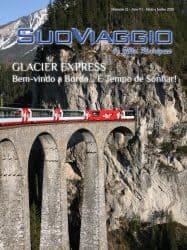 Glacier Express Bem-vindo a bordo... é tempo de sonhar! - SuoViaggio N. 32 - Maio e Junho 2020 - Ano VI