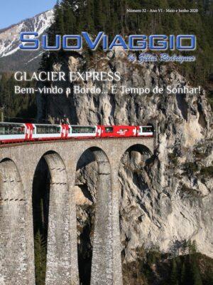 imagem da capa da edição Glacier Express Bem-vindo a bordo... é tempo de sonhar! - SuoViaggio N. 32 - Maio e Junho 2020 - Ano VI