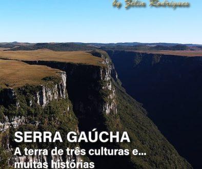 Serra Gaúcha A terra de três culturas - SuoViaggio ed. 37 - Ano VI
